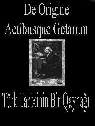 Türk Tarixinin Bir Qaynağı-De Origine Actibusque Getarum