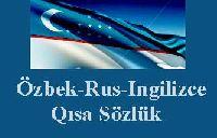 Özbek-Rus-Ingilizce Qısa Sözlük