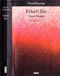 Felsefi Şiir-Yücel Qayıran-Tinsel Poetika-2007-530s