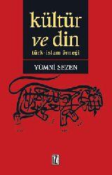 Kültür Ve Din-Türk-islam ÖrneğI-Yümni Sezen-2015-206s