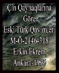 Çin Kaynaklarına Göre Eski Türk Kavimleri(M.Ö.2146-318) Erkin Ekrem