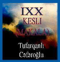 Tufarqanlı Cafaroğludan qısa yazılar-Turuz-2012