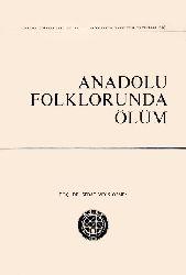 Anadolu Folklorunda Ölum - Sedat Veyis Örnek