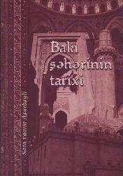 Bakı Şəhərinin Tarixi - Sara Aşurbəyli