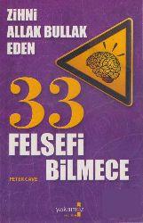 Zehni Allaq Bullaq Eden 33 Felsefi Bilmece-Peter Cave-Deniz Güleşen-2009-252s