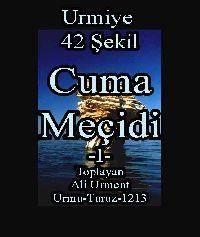Urmiye - Urmu - 42 Şekil-Cuma Meçidi- I - Toplayan - Ali Urment - Urmu- Turuz-1213  اورمو -42 شکیل-جوما مچیدی-I-