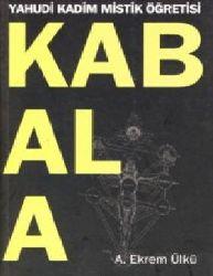 Yahudi Qedim Mistik Oğretisi-Kabala-A.Ekrem Ülkü-2008-311s