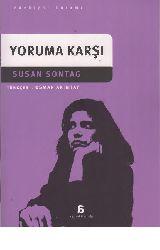 Yoruma Qarşı-Susan Sontag-Osman Akınhay-2015-416s
