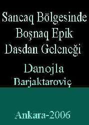 Sancaq Bölgesinde Boşnaq Epik Dasdan Geleneği