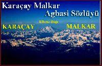 Karaçay Malkar Agbasi Sözlügü