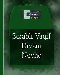 Serablı Vaqif Divanı-Novhe