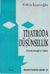 Tiyatroda Düşünsellik-Dramaturgiye Giriş-Zehra İpşiroğlu-1995-113