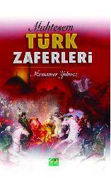 Möhteşem Türk Zeferleri-Müemmer Yılmaz 2009 241s