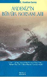 Akdenizin Büyük Korsanlari (Pirat)-E.Hamilton Currey-Kerem Özdural-2007-385s