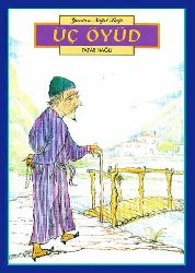 Üç Öyüd  - Tatar Nağılı
