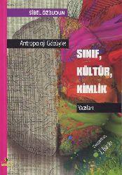 Antropoloji Gözüyle sınıf kültür kimlik Sibel Özbudun 2010 481s