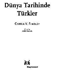 Dünya Tarixinde Türkler Carter V. Findley  Ayşen Anadol 2005 331