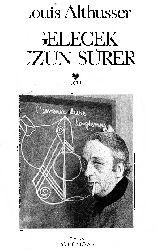 Gelecek Uzun Sürer-Louis Althusser-ismet birkan-2007-392+Kesli-Çağdaş Yaşam Ve  Çağdaş Sanat Üzerine Heideggerden Bir Dolanım-Hasan Ünal Nalbendoğlu-6s