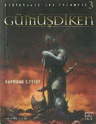 Gümüşdiken-Gediksavaşları Efsanesi-3-Raymond E.Feist-Qemze Sarı-2002-336s