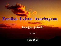 Zertüşt Evista Azerbaycan