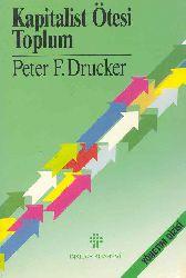 Kapitalist Ötesi Toplum-Peter F.Drucker-Belkıs Dişbudak Çoraqçı-306s