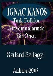 Iqnac Kanos-Türk Folklor Araşdırmalarında Bir Öncü
