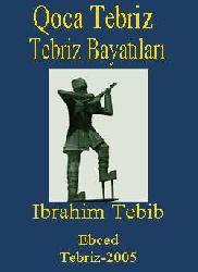 Tebriz Bayatıları-Qoca Tebriz