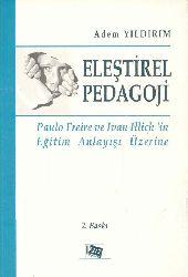 Iliştirel Pedaqoji-Paulo Freire Ve Ivan Illichin Eğitim Anlayışı Üzerine Adem Yıldırım 2011 242
