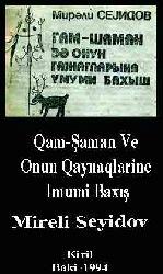Qam-Şaman Ve Onun Qaynaqlarine Imumi Baxış