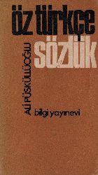 Öz Türkce Sözlük Ali Püsküllüoğlu 1966 382