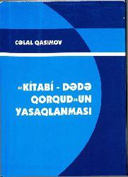 Kitabi Dede Qorqudun Yasaqlanması-Celal Qasımov-2013-180s