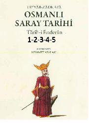 Osmanlı Saray Tarixi-Tarixi Enderun-1-2-3-4-5-Teyyarzade Ata-Mehmed Arslan-2010-2500s