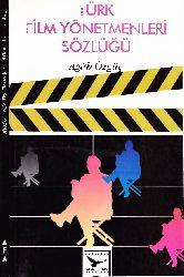 Türk Film Yönetmenleri Sözlüğü-Aqah Özgüc-1995-164s