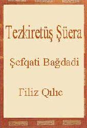 Tezkiretüş Şüera-Şefqati Bağdadi