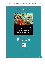 Xəyyam - Rubailər - Azərbaycan - Türkcəsi - Ebced – latin - Rubaiyyate Xəyyam - Ömer Hayyam - Türkiye Türkcesi - Omar Hayyam – Rubagılar -Türkmence