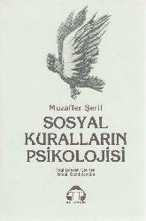 Sosyal Quralların Psikolojisi-Muzaffer Şerif-Çev-İsmayıl Sandıqçıoğlu-1985-164s