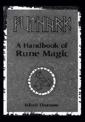 Futhark-A Handbook Of Rune Magic