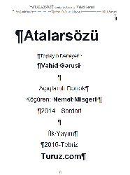 Atalarsözü- Toplayıb Dərləyən: Vəhid Gərusi - Açıqlamlı Dənək Köçürən  Nemət Misgəri -2014 - Sərdəri - 2016 - Turuz