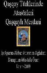 Qaşqay Türklerinde Atasözleri- Qaşqaylı Merdani