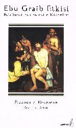 Ebu Graib Etgisi-Batı Sanatında Şiddetin Kökenleri-Stephen F. Eisenman-Ishil Özbek 157s
