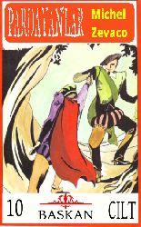 Pardayanlar Serisinin Tümü-10.Qapıq Michel Zevaco-Cemil Cahid Cem-1972-4373s
