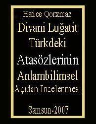 Divani Luğatit Türkdeki Atasözlerinin Anlambilimsel Açıdan Incelenmesi
