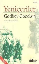 Yeniçeriler-Godfrey Goodwin-Qadfrey Qudvin-Çev-Derin Türkömer-1997-310s