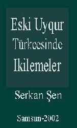 Eski Uyqur Türkcesinde Ikilemeler