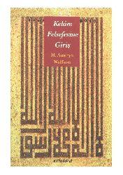 Kelam Felsefesine Giriş - H.Austryn Wolfson - Kasım Turhan