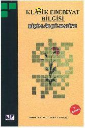Biçim-Ölçü-Qafiye-Klasik Edebiyat Bilgisi M.A Yekta Sarac-2007-300s