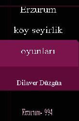 Erzurum Köy Seyirlik Oyunları