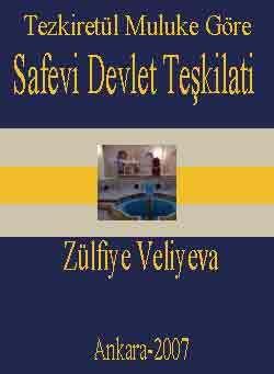 Sefevi Devlet Teşgilatı-Tezkiretül Muluke Göre)
