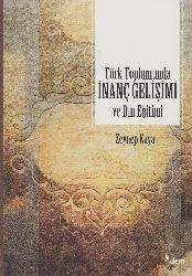 Türk Toplumunun İnanc Gelişimi Ve Din Eğitimi Zeyneb Qaya 2015 313