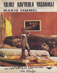 Yalnız Hevyarla Yaşanmaz-J.M.Simmel-Ahmed Cemal-1971-661s